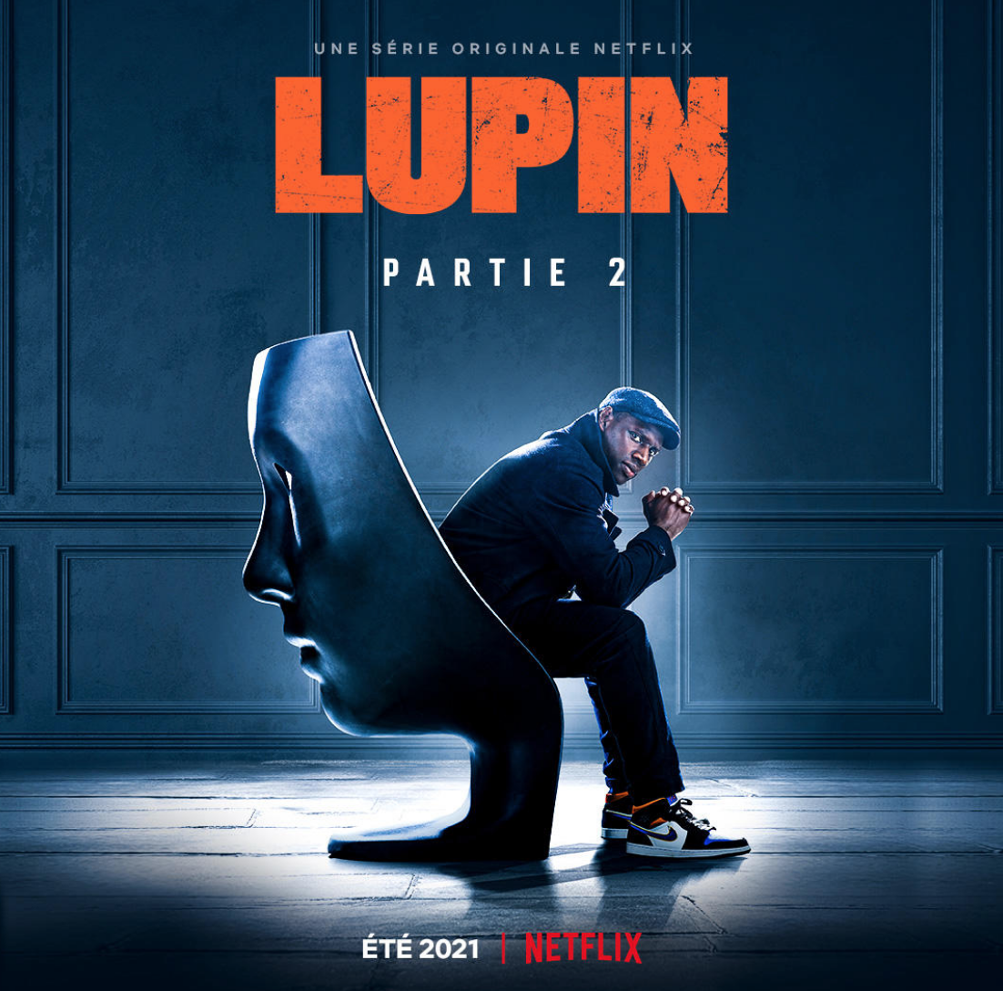 La partie 2 de LUPIN arrive sur Netflix cet été !