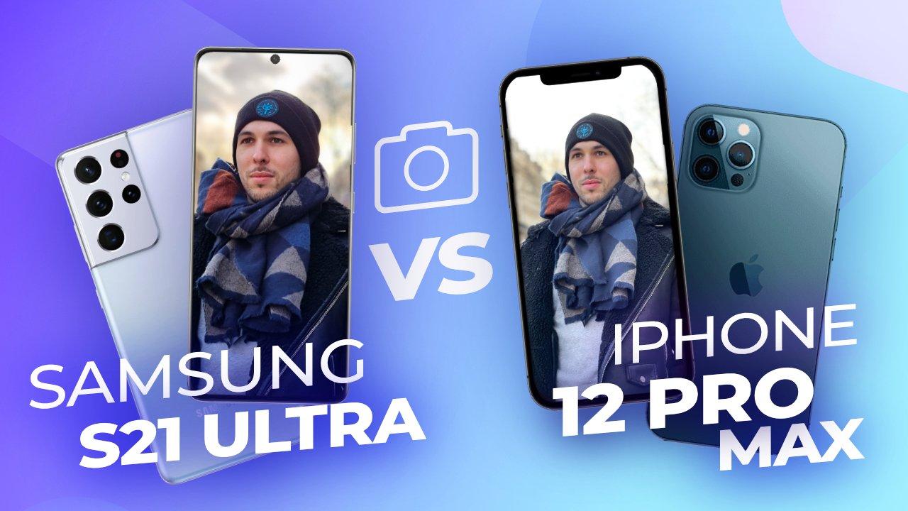 Samsung Galaxy S21 Ultra vs iPhone 12 Pro Max: voici notre comparatif photo des deux titans